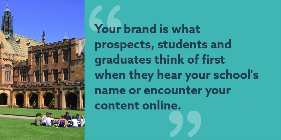 Your brand is what people think of first when they hear your university's name