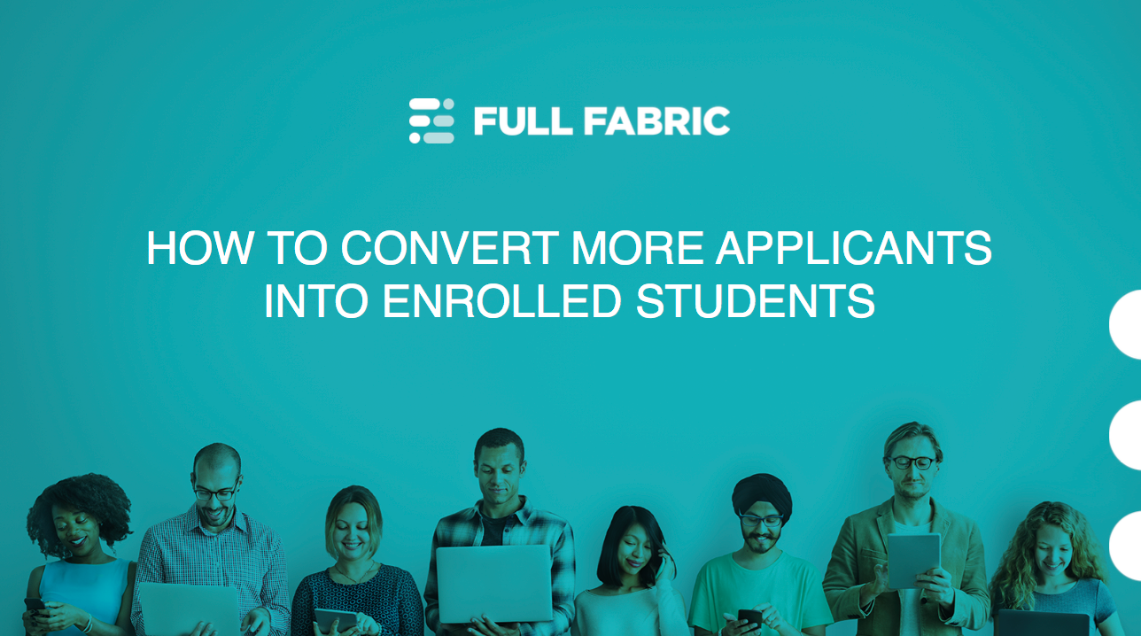 How to convert more applicants into enrolled students